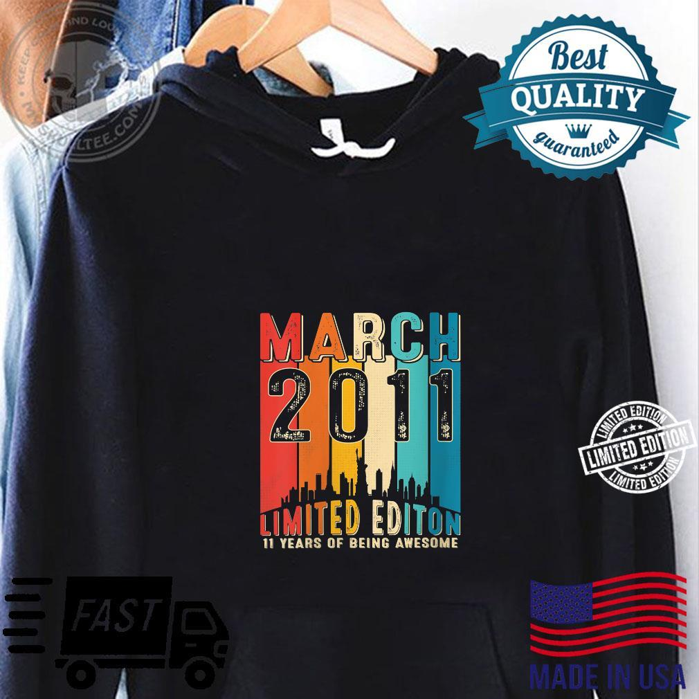 Vintage Born in March 2011 11th Birthday 11 Years Old Shirt hoodie