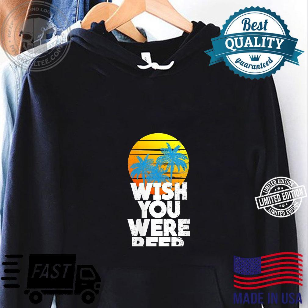 Wish You Were Beer Beach Sunset and Palm Trees Shirt hoodie